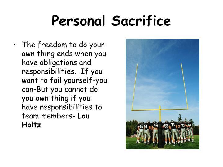 Personal Sacrifice