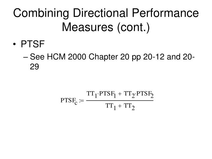 Combining Directional Performance Measures (cont.)