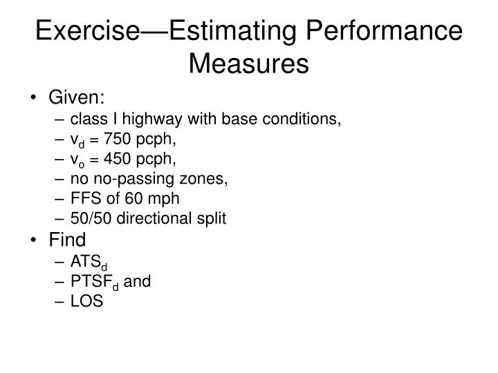 Exercise—Estimating Performance Measures