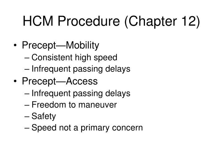 HCM Procedure (Chapter 12)