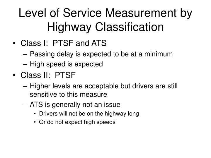 Level of Service Measurement by Highway Classification