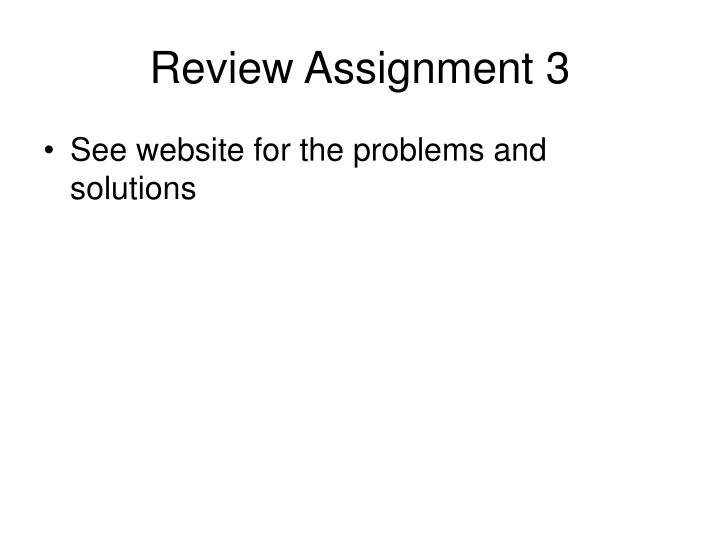 Review Assignment 3