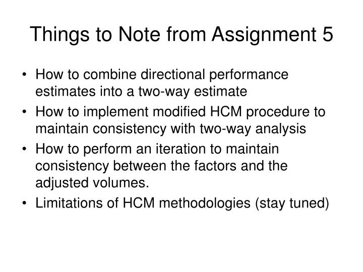 Things to Note from Assignment 5