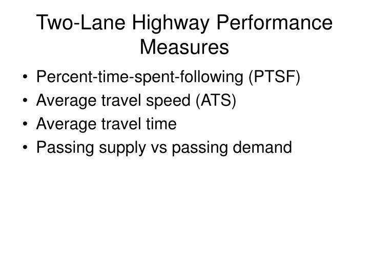 Two-Lane Highway Performance Measures