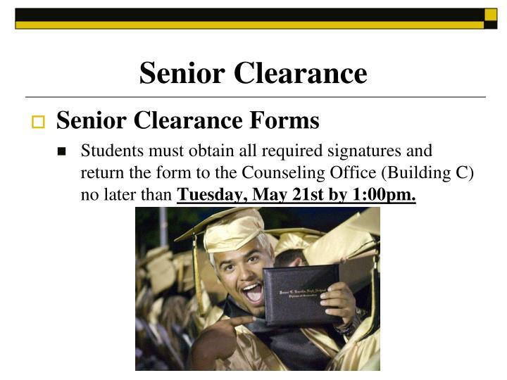 Senior Clearance
