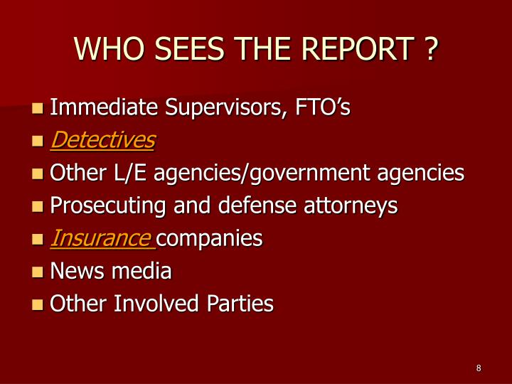 WHO SEES THE REPORT ?
