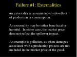 failure 1 externalities