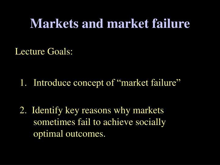 Markets and market failure