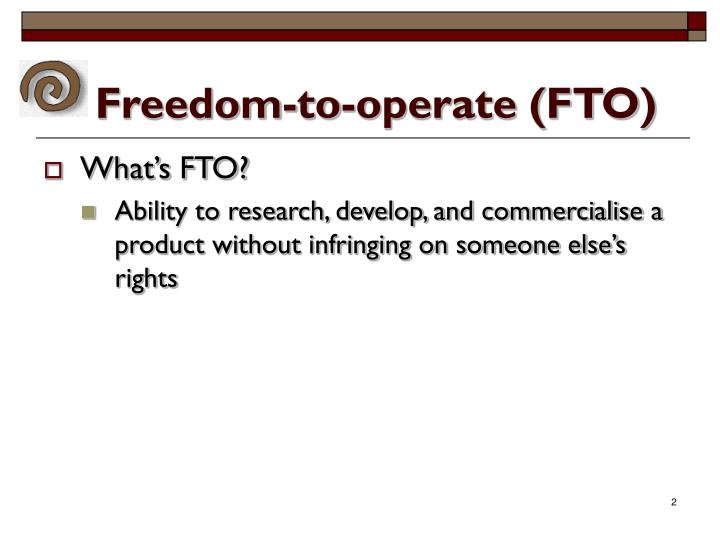 Freedom-to-operate (FTO)