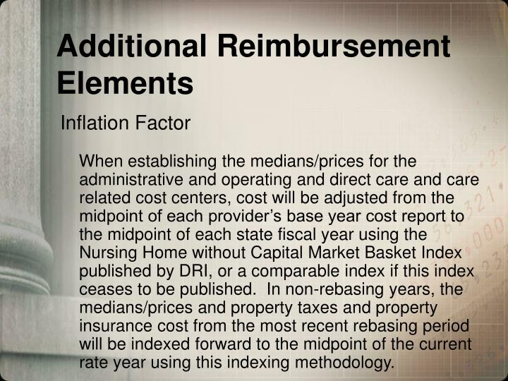 Additional Reimbursement Elements