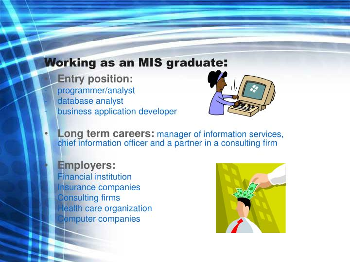 Working as an MIS graduate