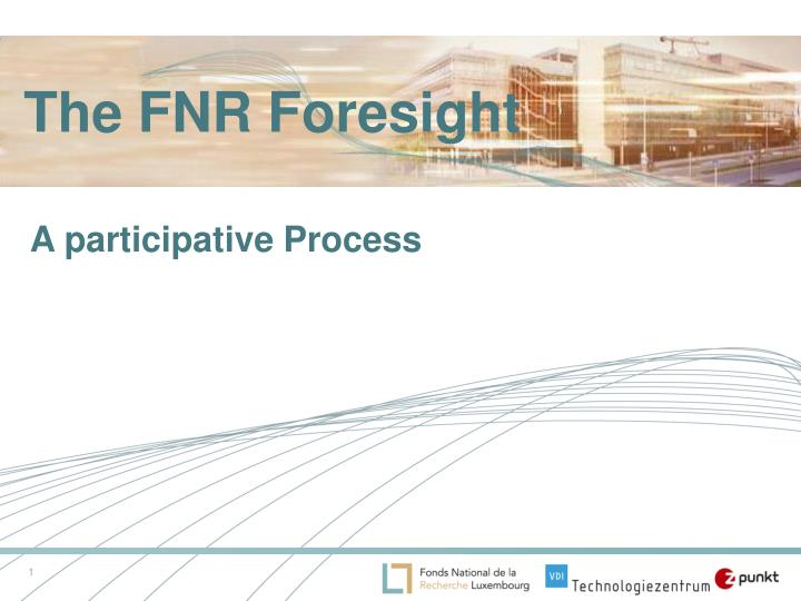 The fnr foresight