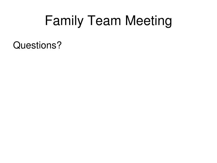 Family Team Meeting