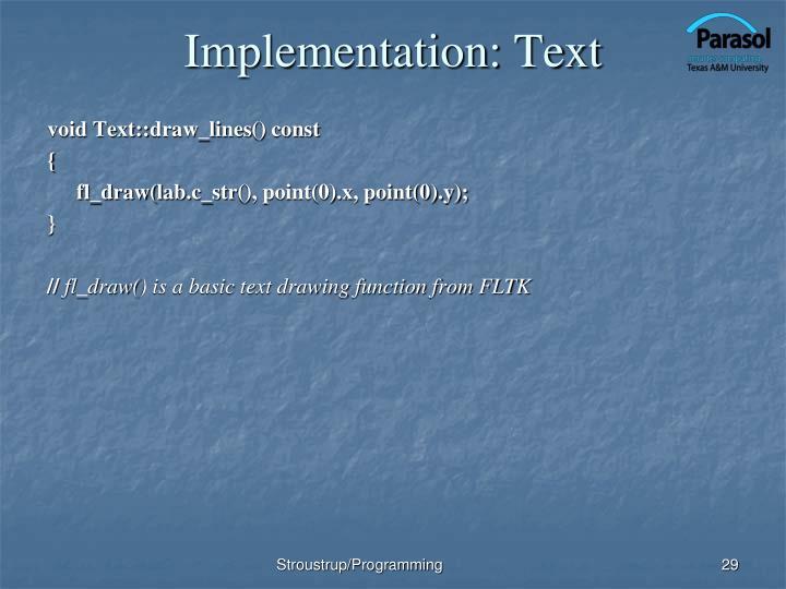 Implementation: Text