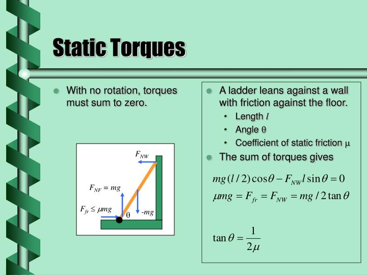 With no rotation, torques must sum to zero.