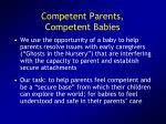 competent parents competent babies