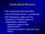 family based recovery
