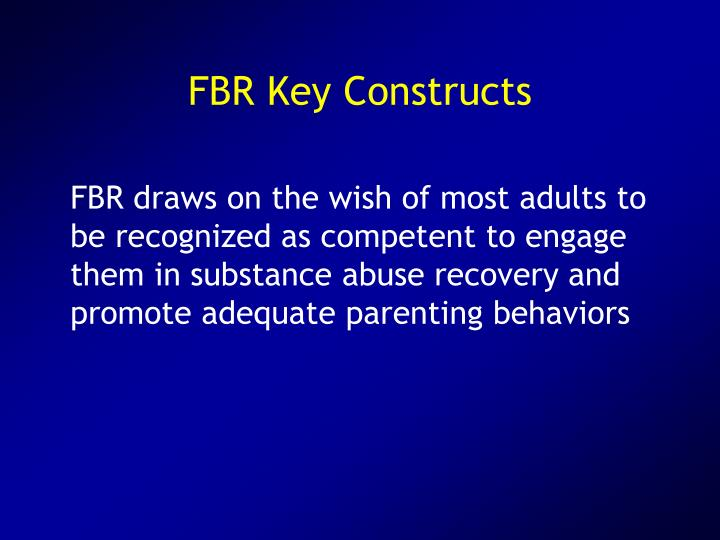 FBR Key Constructs