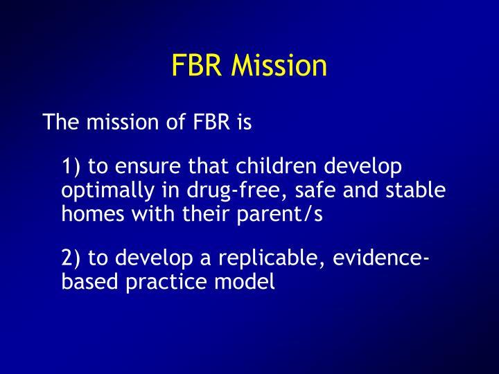 FBR Mission