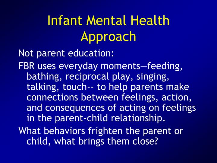 Infant Mental Health Approach
