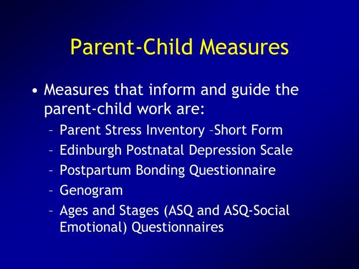 Parent-Child Measures