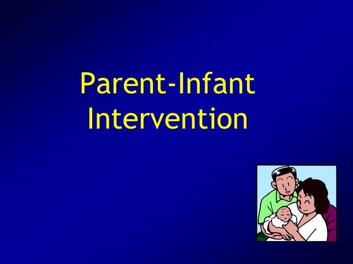 Parent-Infant Intervention