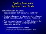 quality assurance approach and goals