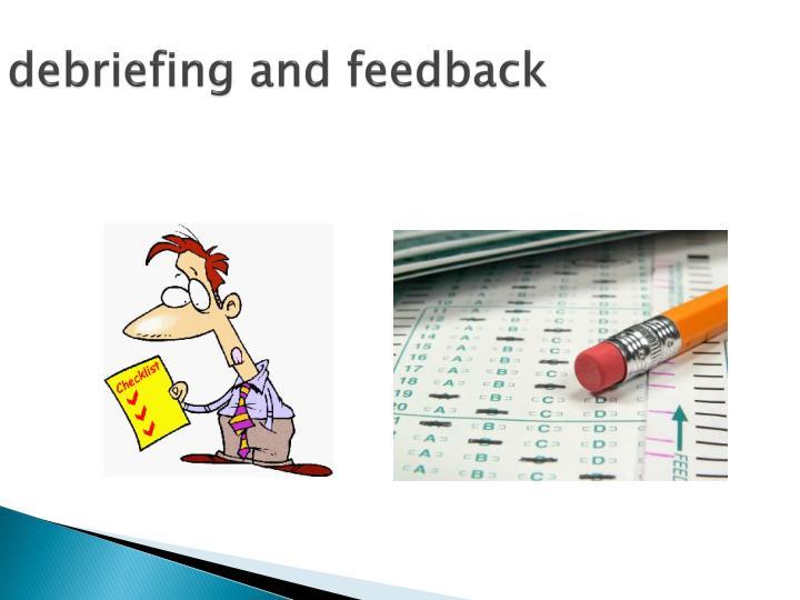 debriefing and feedback