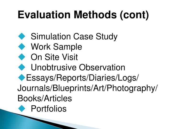Evaluation Methods (cont)