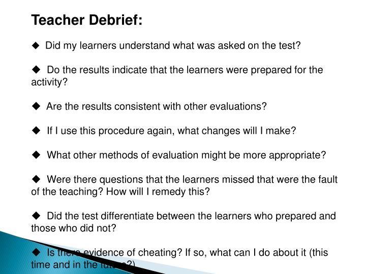 Teacher Debrief: