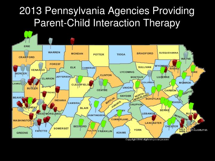 2013 Pennsylvania Agencies Providing Parent-Child Interaction Therapy