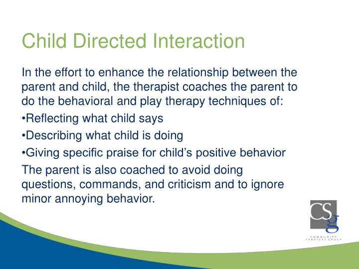 Child Directed Interaction