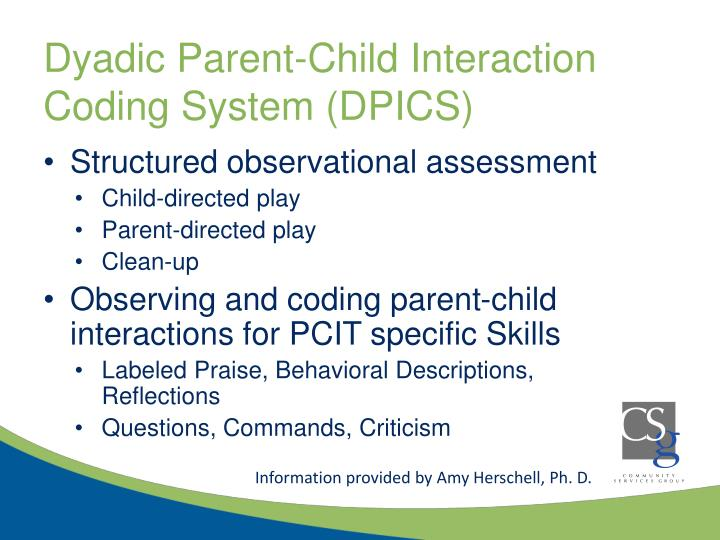 Dyadic Parent-Child Interaction Coding System (DPICS)