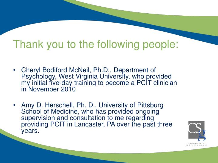Thank you to the following people:
