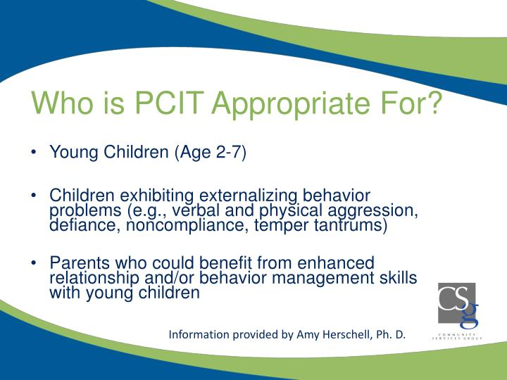 Who is PCIT Appropriate For?