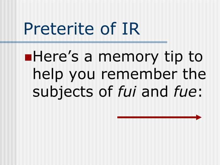 Preterite of IR