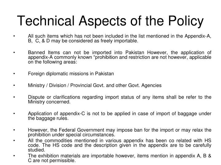 Technical Aspects of the Policy