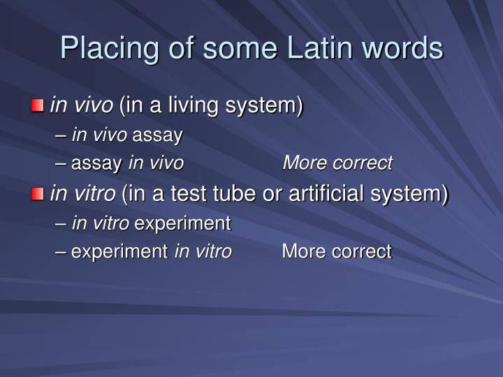 Placing of some Latin words