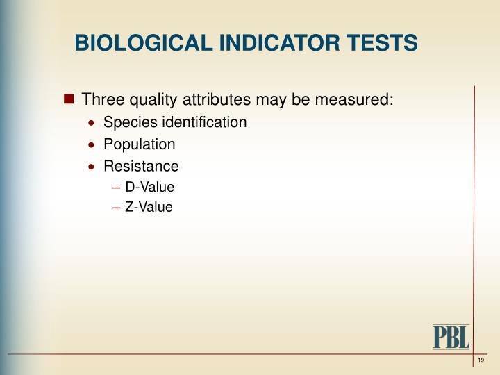 BIOLOGICAL INDICATOR TESTS