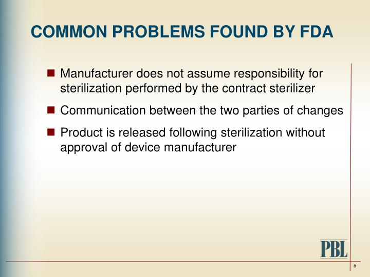 COMMON PROBLEMS FOUND BY FDA