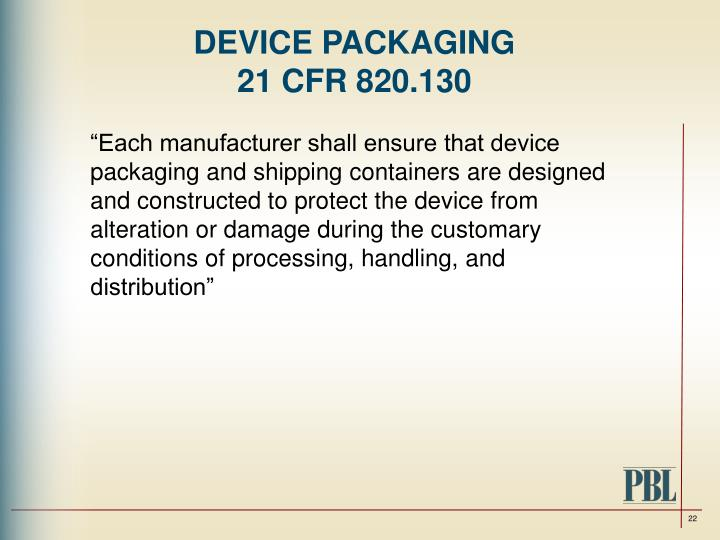 DEVICE PACKAGING