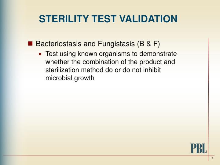 STERILITY TEST VALIDATION