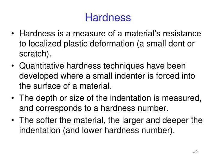Hardness