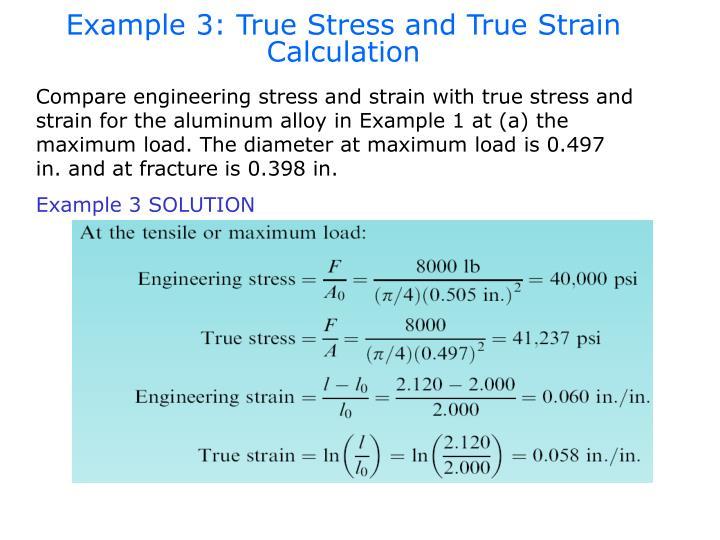 Example 3: True Stress and True Strain Calculation