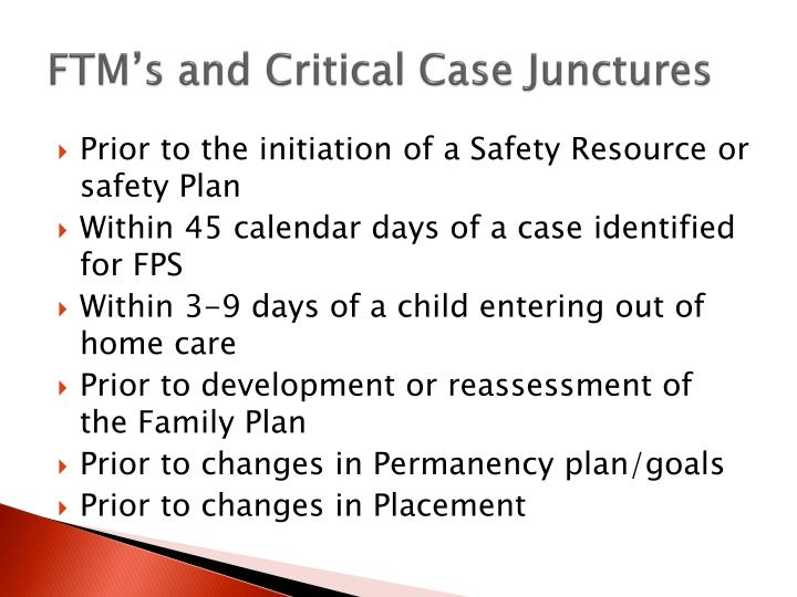 FTM's and Critical Case Junctures
