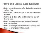 ftm s and critical case junctures