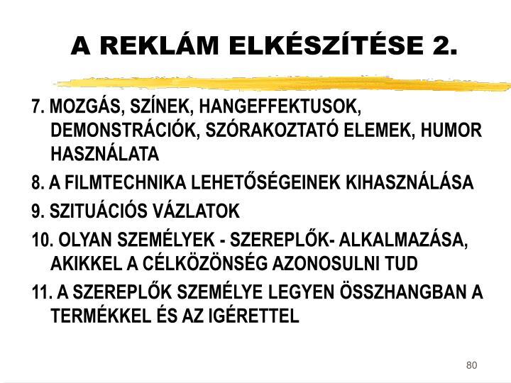 A REKLÁM ELKÉSZÍTÉSE 2.
