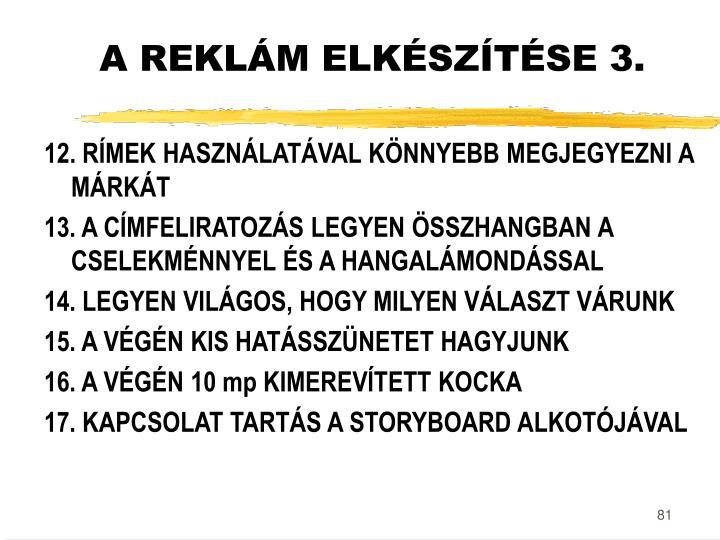 A REKLÁM ELKÉSZÍTÉSE 3.