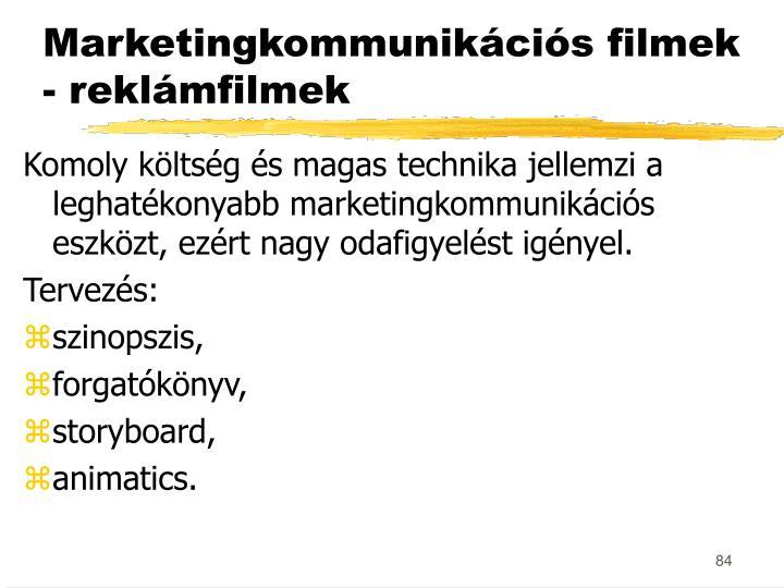 Marketingkommunikációs filmek - reklámfilmek