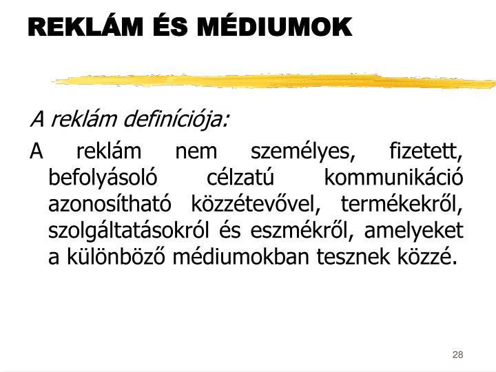 REKLÁM ÉS MÉDIUMOK